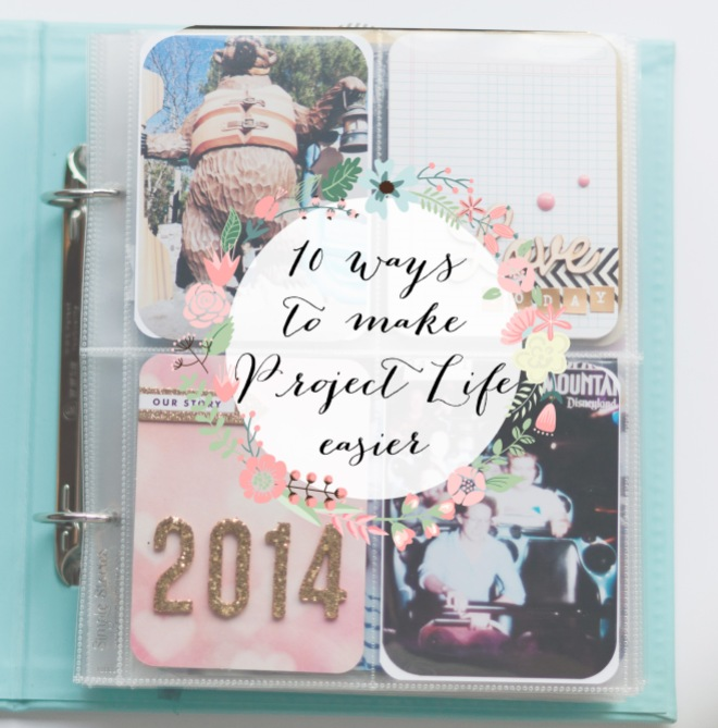 10 Ways to make Project Life easier - Alexes Marie Brown - Project Life 2014